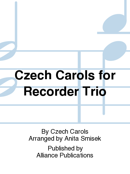 Czech Carols for Recorder Trio