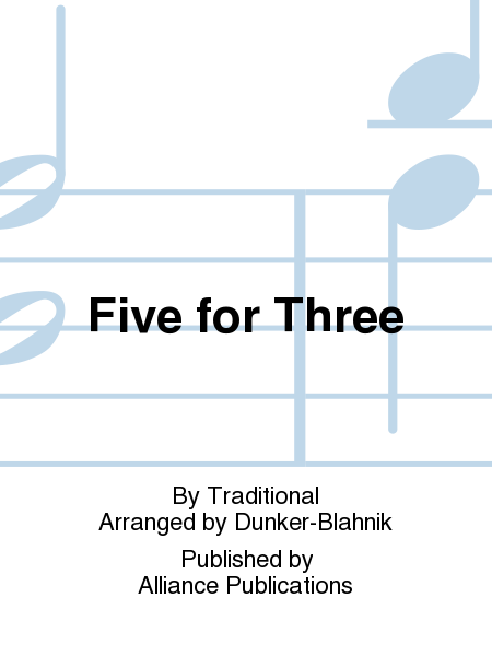 Five for Three
