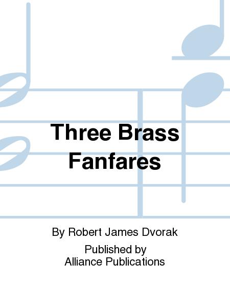 Three Brass Fanfares