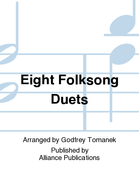 Eight Folksong Duets