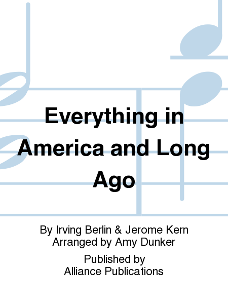 Everything in America and Long Ago