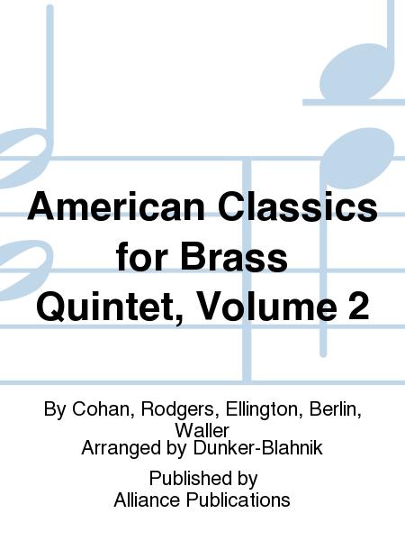 American Classics for Brass Quintet, Volume 2
