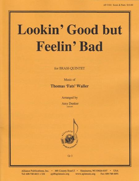Lookin' Good but Feelin' Bad