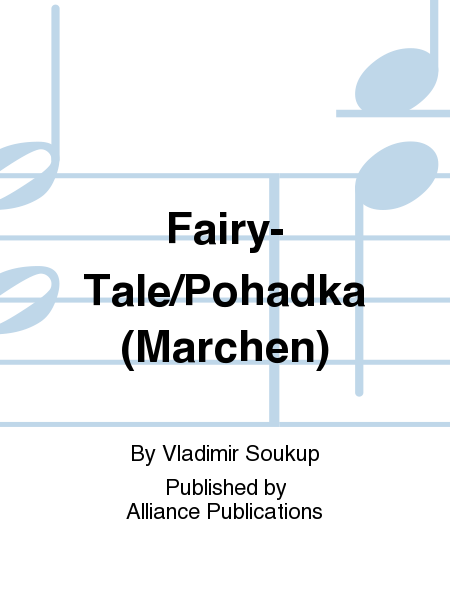 Fairy-Tale/Pohadka (Marchen)