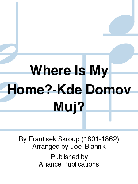 Where Is My Home?-Kde Domov Muj?