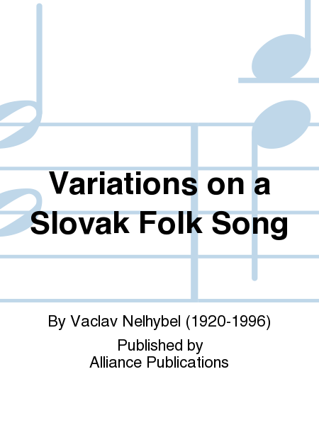 Variations on a Slovak Folk Song