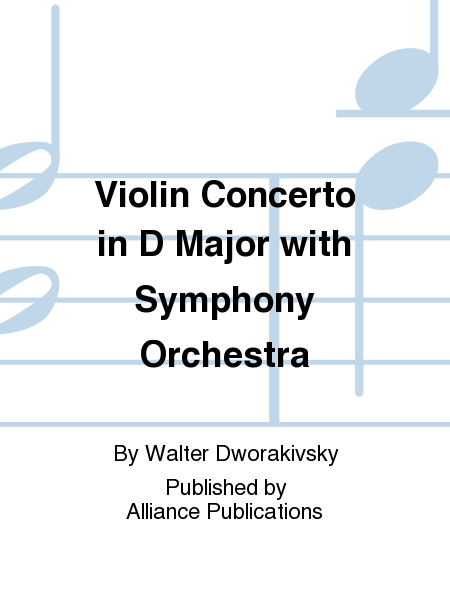 Violin Concerto in D Major with Symphony Orchestra