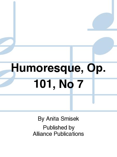 Humoresque, Op. 101, No 7