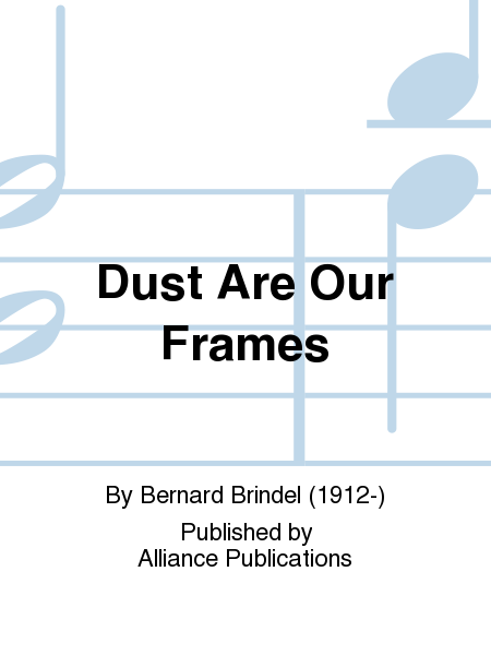 Dust Are Our Frames