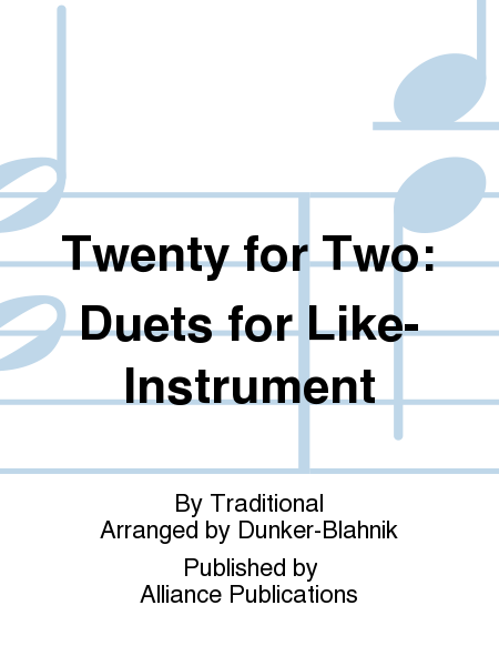Twenty for Two: Duets for Like-Instrument