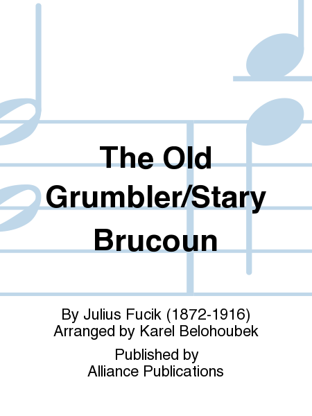 The Old Grumbler/Stary Brucoun