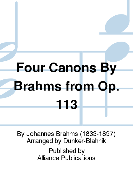Four Canons By Brahms from Op. 113