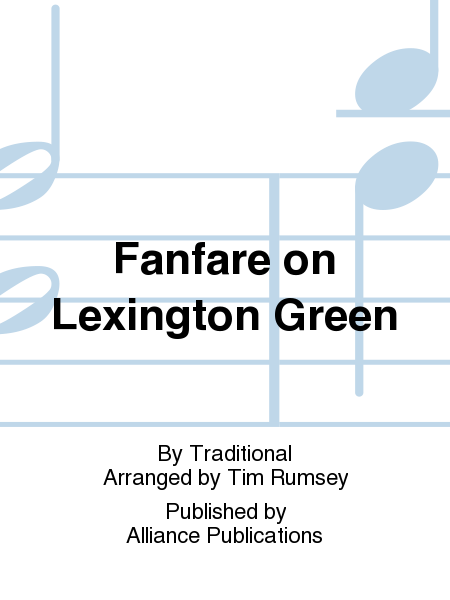 Fanfare on Lexington Green