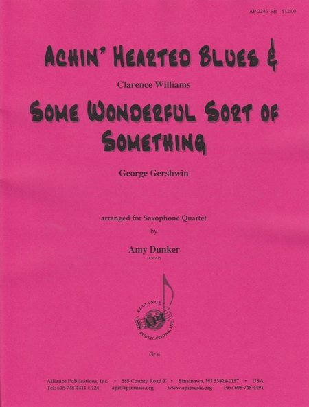 Achin' Hearted Blues & Some Wonderful
