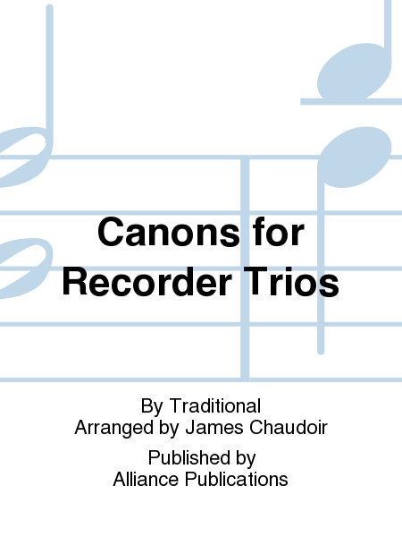 Canons for Recorder Trios