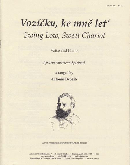Swing Low, Sweet Chariot/Vozicku, Ke Mne Let