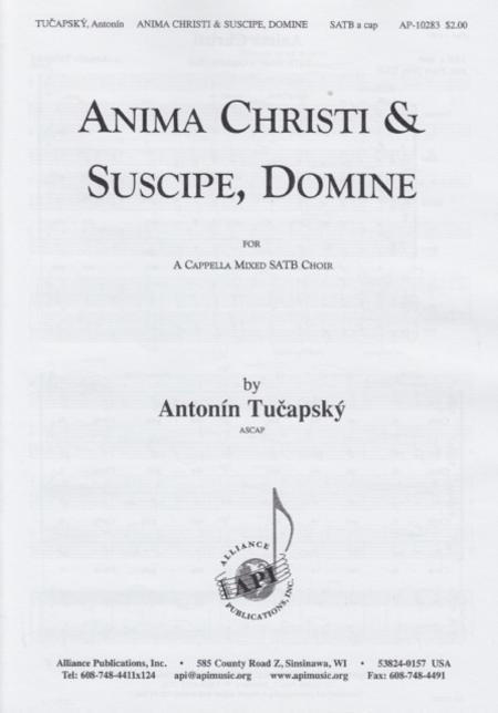 Anima Christi and Suscipe, Domine