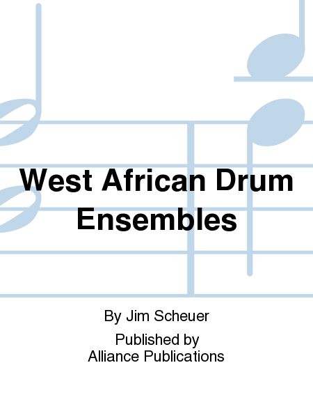 West African Drum Ensembles
