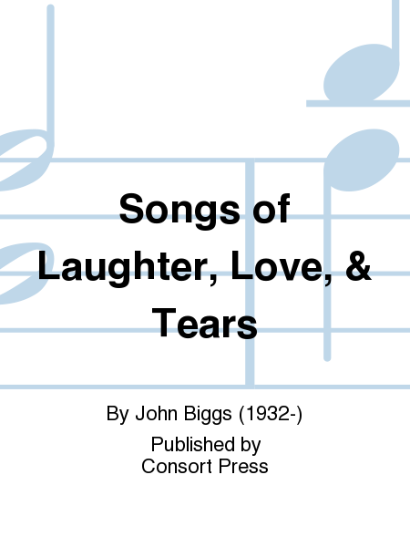 Songs of Laughter, Love, & Tears