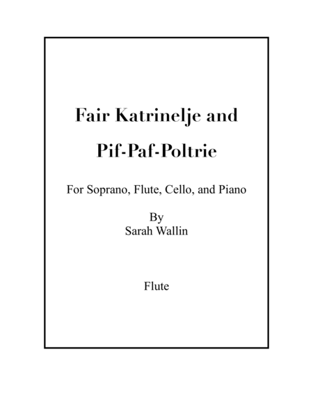 Fair Katrinelje and Pif-Paf-Poltrie (PARTS)