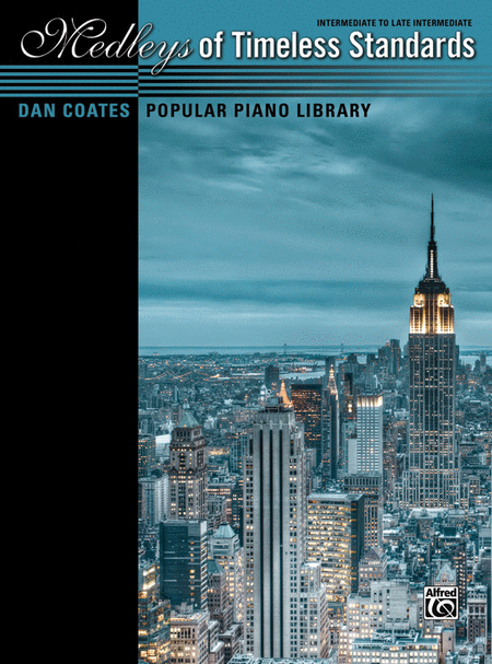 Dan Coates Popular Piano Library -- Medleys of Timeless Standards
