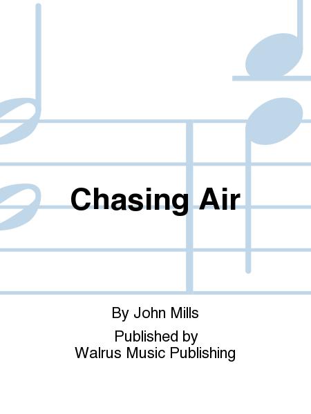 Chasing Air
