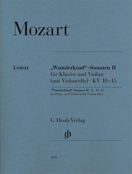 Wolfgang Amadeus Mozart - Wunderkind Sonatas, Volume 2, K. 10-15