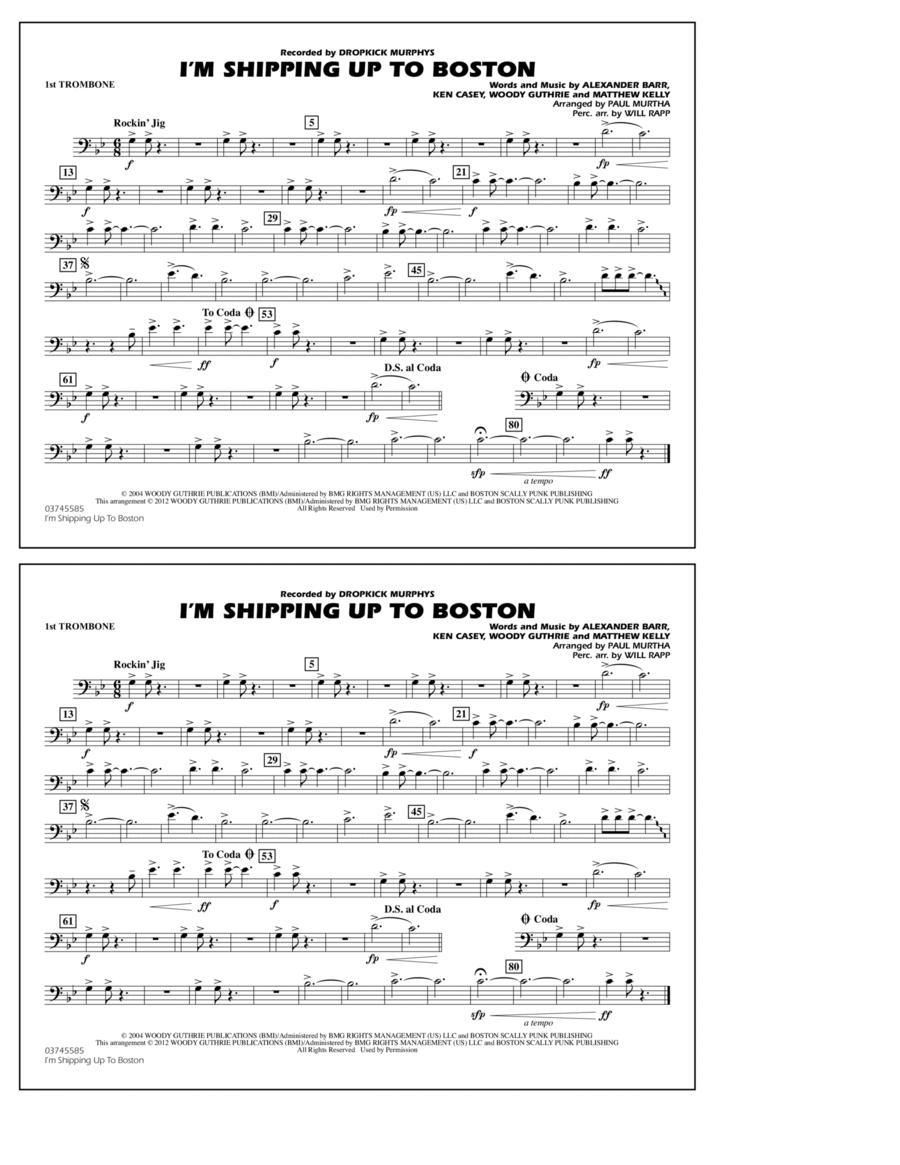 I'm Shipping Up To Boston - 1st Trombone