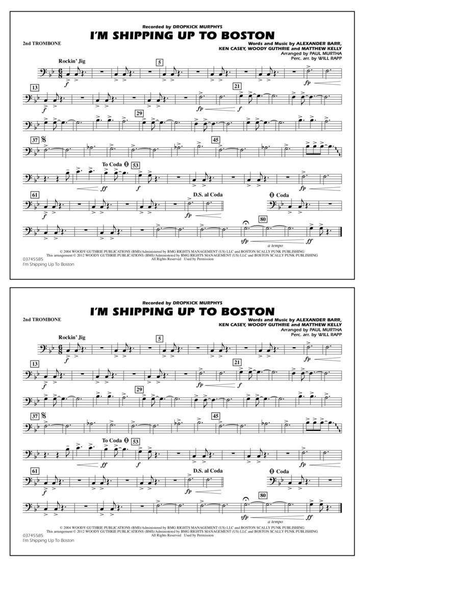I'm Shipping Up To Boston - 2nd Trombone