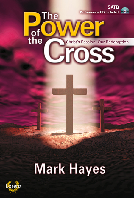 The Power of the Cross - SATB Score with Performance CD