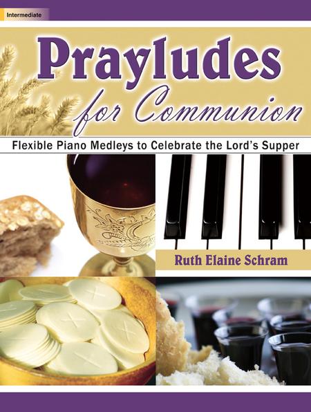 Prayludes for Communion