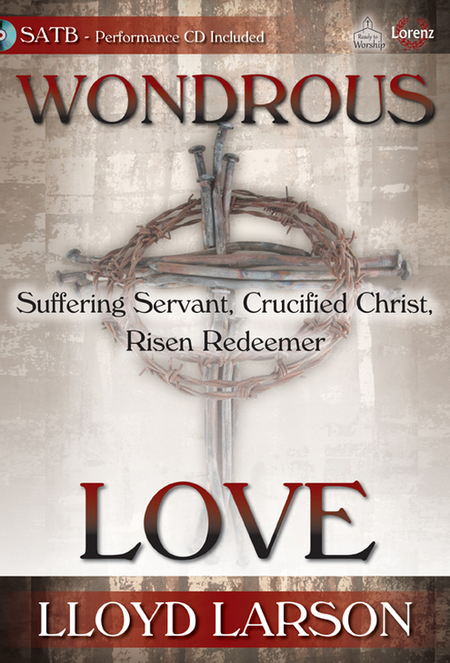 Wondrous Love - SATB Score with Performance CD