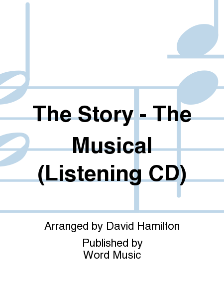 The Story - The Musical (Listening CD)