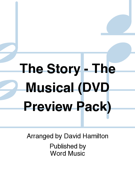 The Story - The Musical (DVD Preview Pack)
