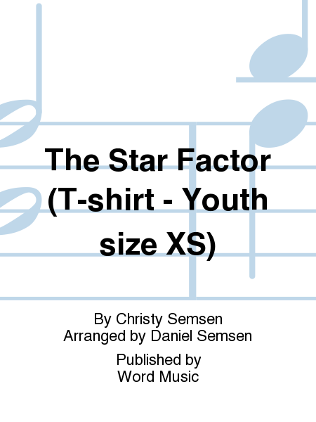 The Star Factor (T-shirt - Youth size XS)