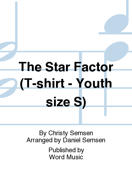 The Star Factor (T-shirt - Youth size S)