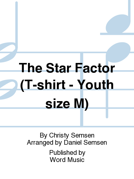 The Star Factor (T-shirt - Youth size M)