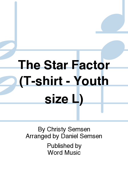 The Star Factor (T-shirt - Youth size L)