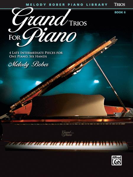 Grand Trios for Piano, Book 6