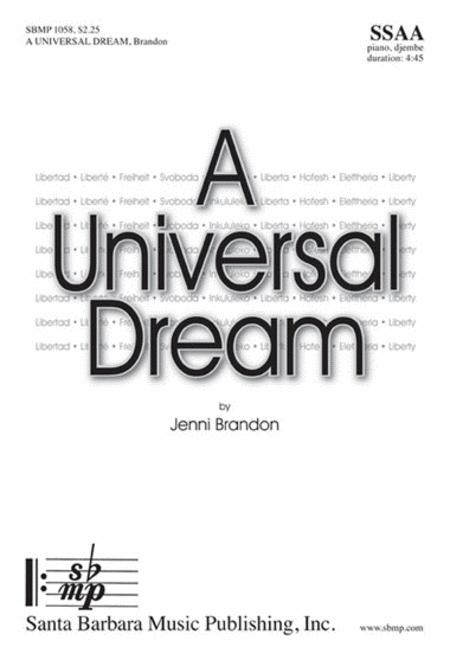 A Universal Dream