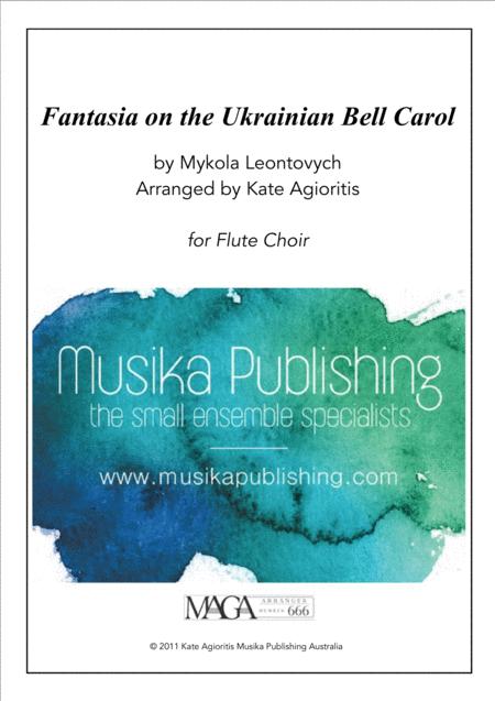 Fantasia on the Ukrainian Bell Carol - for Flute Choir