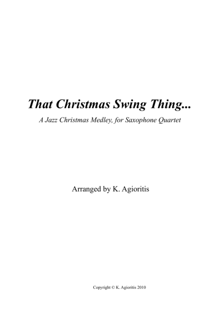 That Christmas Swing Thing... For Saxophone Quartet