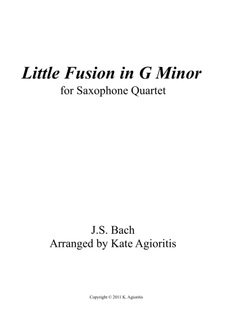 Little Fusion in G Minor - For Saxophone Quartet