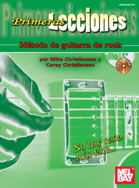Primeras Lecciones Metodo de Guitarra de Rock: First Lessons Rock Guitar, Spanish Edition