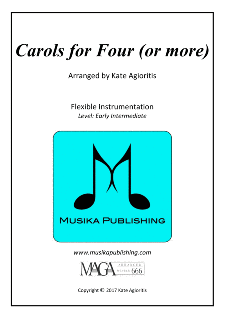 Carols for Four (or more) - Fifteen Carols with Flexible Instrumentation - Part 1 - C Treble Clef