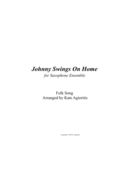 Johnny Swings On Home - for Saxophone Ensemble