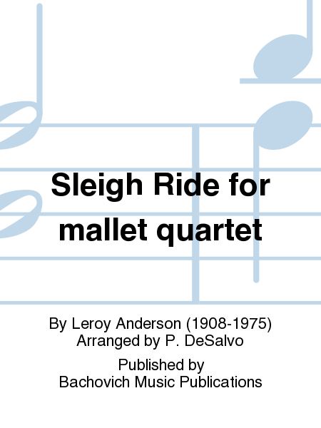 Sleigh Ride for mallet quartet