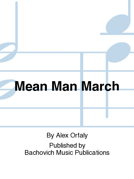 Mean Man March
