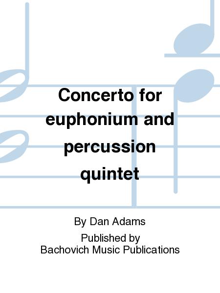Concerto for euphonium and percussion quintet