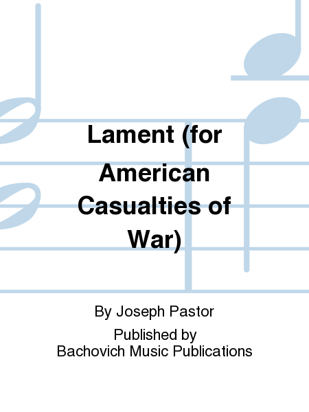 Lament (for American Casualties of War)